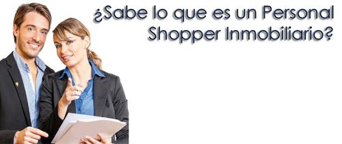 ¿Qué es un Personal Shopper inmobiliario?